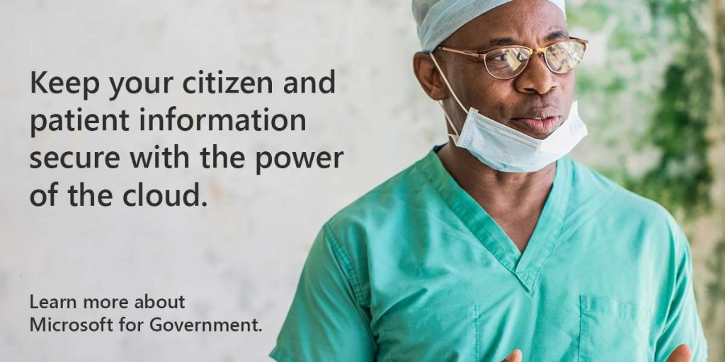 Keep your citizen and patient information secure with the power of the cloud. Learn more about Microsoft for Government.