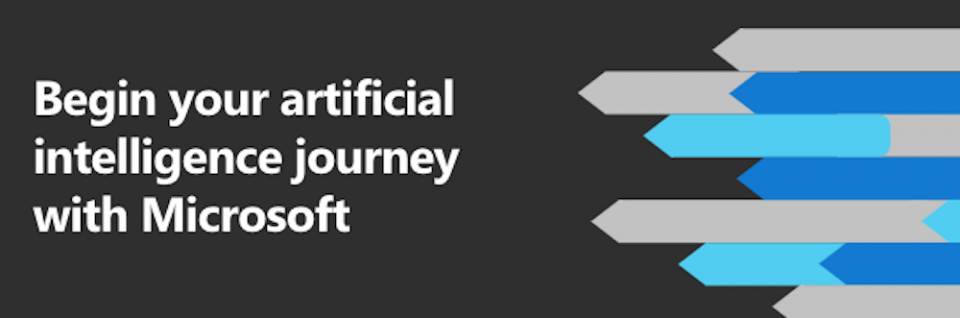 Begin your artificial intelligence journey with Microsoft
