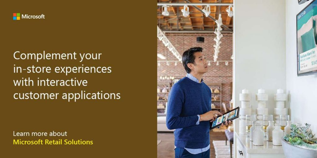 Complement your in-store experiences with interactive customer applications. Get started with Microsoft Retail Solutions.