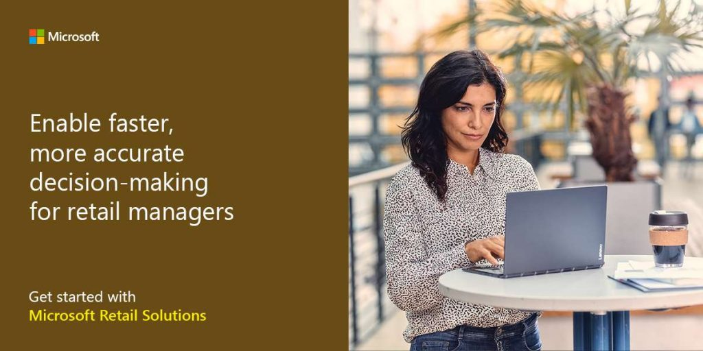 Enable faster, more accurate decision-making for retail managers. Get started with Microsoft Strategic Retail Solutions.