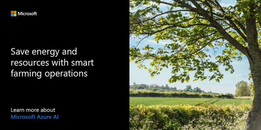 Save energy and resources with smart farming operations. Learn more about Microsoft Azure AI.