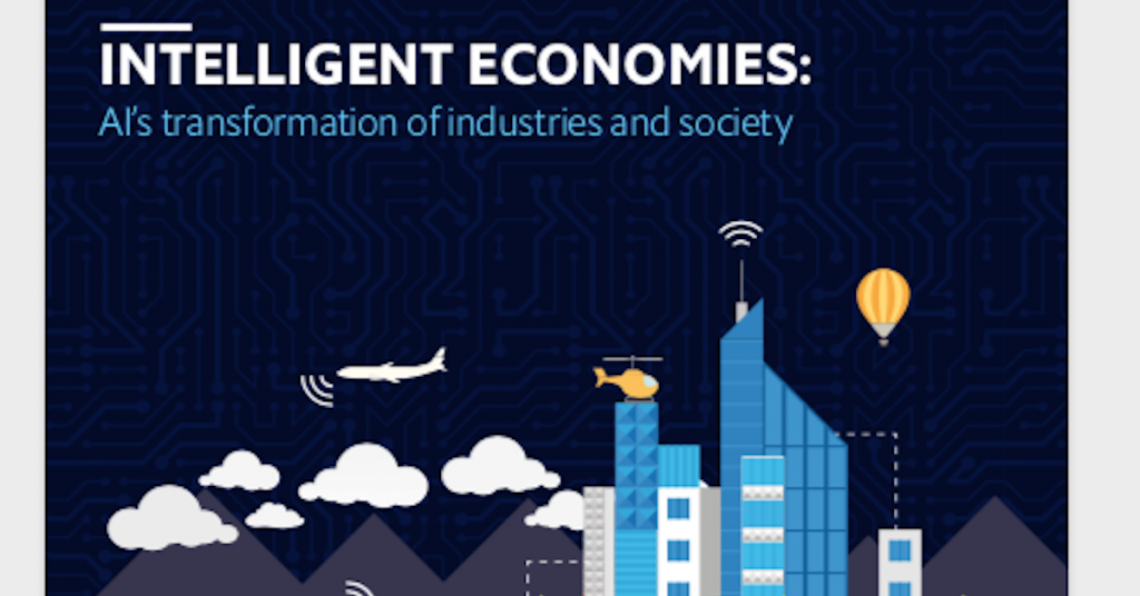 eBook: Intelligent Economies: AI's transformation of industries and society