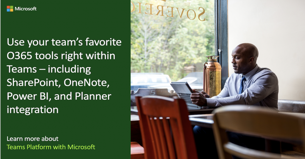 Use your team's favorite O365 tools right within Teams